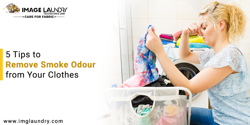 Tips to Remove Smoke Odour from Your Clothes