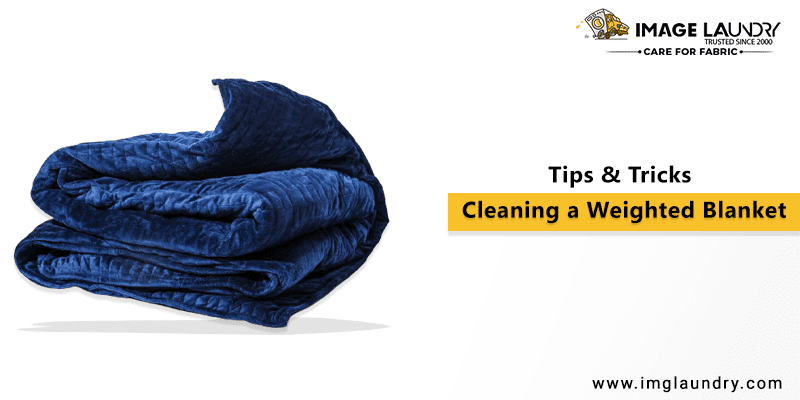 Cleaning a Weighted Blanket – Tips & Tricks