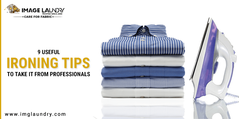 Useful Ironing Tips – Take it From Professionals